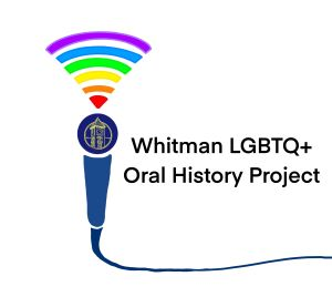 Whitman College LGBTQ+ Oral History
